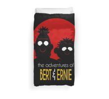 The adventures of bert & ernie Duvet Cover