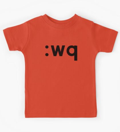 :wq - Black Text for Vi/Vim Users Kids Tee