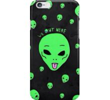 We Out Here iPhone Case/Skin