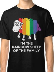 I'm The Rainbow Sheep Of The Family Classic T-Shirt