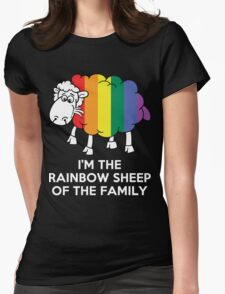 I'm The Rainbow Sheep Of The Family Womens Fitted T-Shirt
