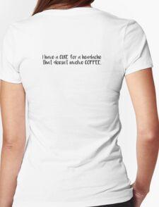 Coffee Headache Womens Fitted T-Shirt