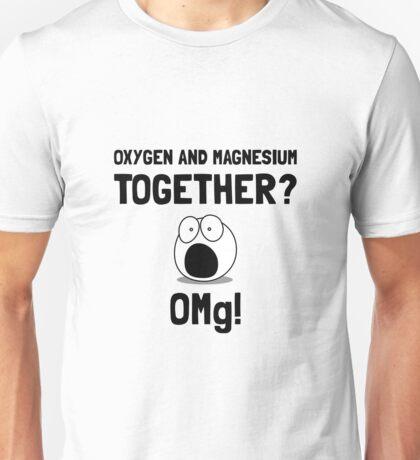 OMG Oxygen Magnesium Unisex T-Shirt