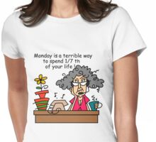 Funny Old People Mondays Womens Fitted T-Shirt