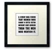 Study Found Extra Weight Framed Print