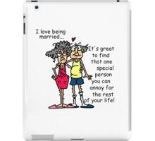 Funny Sarcasm Attitude Marriage Humor iPad Case/Skin