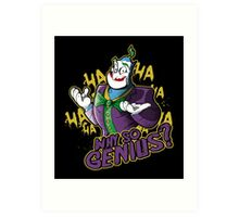 Why So Genius? Art Print