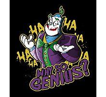 Why So Genius? Photographic Print