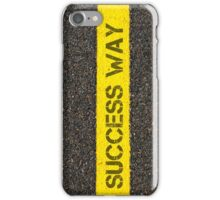 Road marking yellow line, text SUCCESS WAY iPhone Case/Skin