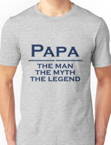 Papa - man of the people Unisex T-Shirt