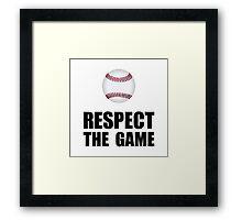 Respect Baseball Framed Print