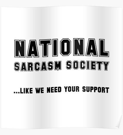 National Sarcasm Society Poster