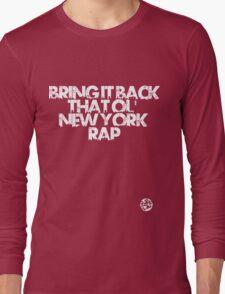 Bring it back Long Sleeve T-Shirt