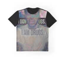 I Dont Do Drugs Graphic T-Shirt
