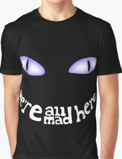 cheshire cat and Mushrooms we're all mad here Graphic T-Shirt