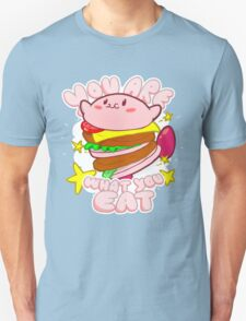You are what you eat! Unisex T-Shirt