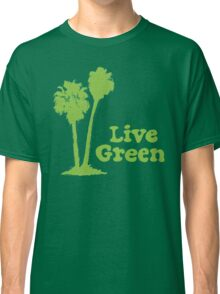 Live Green Classic T-Shirt