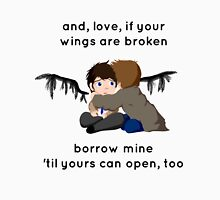 And If Your Wings Are Broken  Unisex T-Shirt