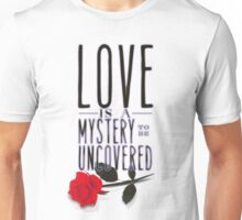 Love is layered. Unisex T-Shirt