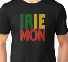 Irie Mon! Unisex T-Shirt