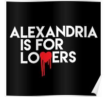 Alexandria is for Lovers (white text) Poster