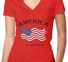 AMERICA....is ALREADY Great!! Women's Fitted V-Neck T-Shirt