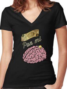 Money Pon Mi Brain Women's Fitted V-Neck T-Shirt