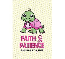 Faith Patience: One Day at a Time (Breast Cancer-Turtle) Photographic Print