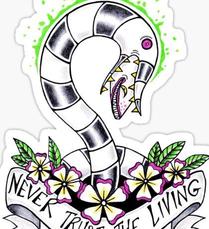 Never Trust the Living Sticker