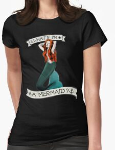 A MERMAID (Silent All These Years) Womens Fitted T-Shirt
