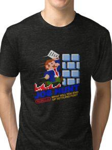 Job Hunt (NES My Life) Tri-blend T-Shirt