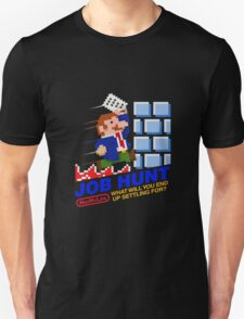 Job Hunt (NES My Life) T-Shirt