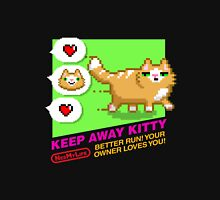 Keep Away Kitty (NES My Life) Unisex T-Shirt