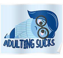 Adulting sucks Poster