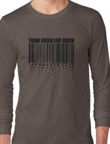 THINK GREEN LIVE GREEN Long Sleeve T-Shirt