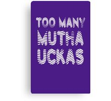 Flight of the Conchords Mutha Uckas Canvas Print