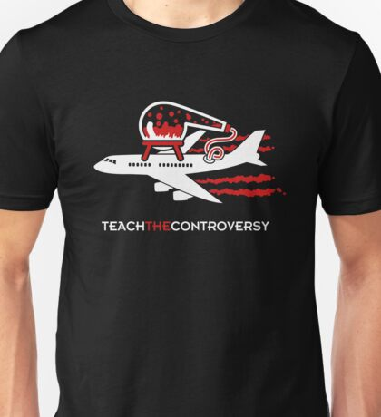 Chemtrails (Teach the Controversy) Unisex T-Shirt
