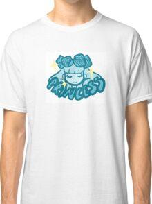 Princess! Classic T-Shirt