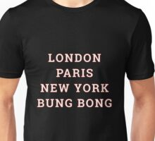 The Great Cities - Bung Bong Unisex T-Shirt