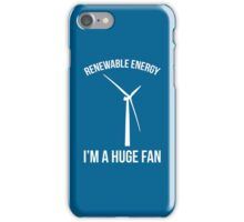 Renewable Energy Funny Quote iPhone Case/Skin