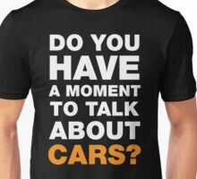 Talk About Cars Unisex T-Shirt