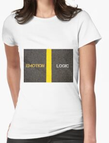 Antonym concept of EMOTION versus LOGIC Womens Fitted T-Shirt