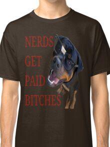 Nerds get paid Classic T-Shirt