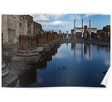 Reflecting on Ancient Pompeii - the Giant Rain Puddle View  Poster