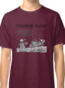 PSYCHOANALYSIS OF A DALEK Classic T-Shirt