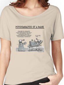 PSYCHOANALYSIS OF A DALEK Women's Relaxed Fit T-Shirt