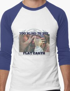 TOO BLIND TO SEE T-Shirt