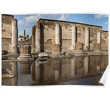 Reflecting on Ancient Pompeii - Basilica Marble Columns Symmetry Poster