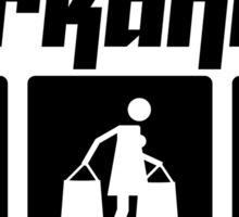 Workaholic Sticker