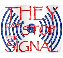 Serenity they cant stop the signal Poster